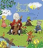 Mon petit Bach - 9782324019005 (Mes premiers livres sonores)