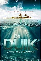De duik (Dutch Edition) Paperback