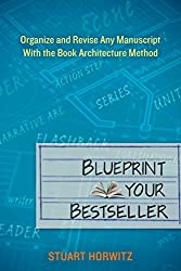 Blueprint your bestseller the friendly editor eliminating repetition malvernweather Gallery