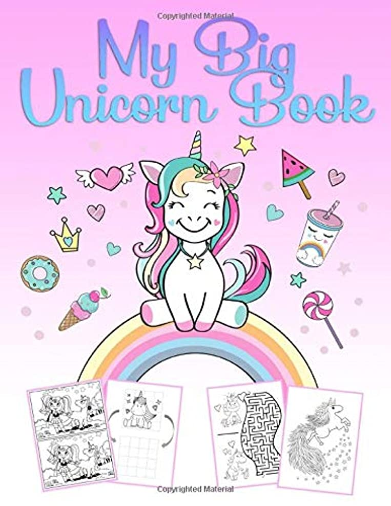 未知の格納有限My Big Unicorn Book: A wonderful unicorn activity and coloring book for girls from 4 to 12 years with puzzles, 60 beautiful pictures for coloring and unicorn-drawing courses