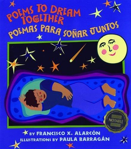Poems to Dream Together/Poemas para so?ar juntos by Alarc??n, Francisco X., Barrag??n,...