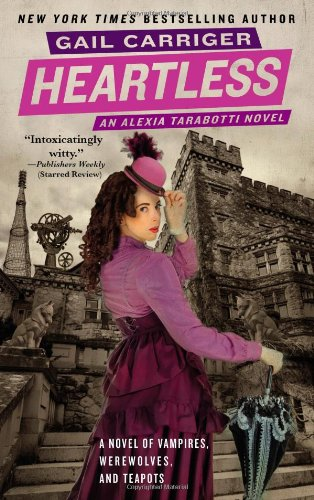 Heartless (The Parasol Protectorate, 4)