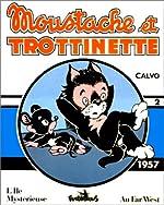 Moustache et Trottinette - (1957) de Calvo