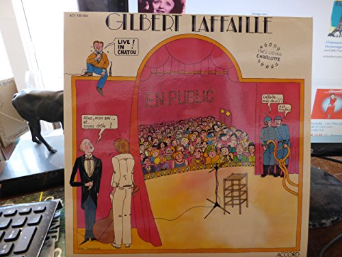 Gilbert Laffaille en public - live in chatou ! - 1980 - disque accord ACV 130 024