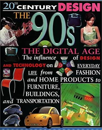 The 90s: The Digital Age (20th Century Design)