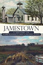 Jamestown: A History of Narragansett Bay's Island Town (Brief History)
