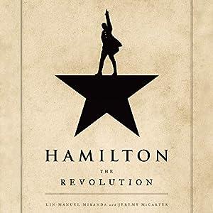 Hamilton: The Revolution (English Edition) par Lin-Manuel Miranda, Jeremy McCarter