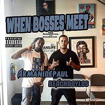 When Bosses Meet