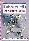 Serie Swarorovski nº 19.BISUTERÍA CON ESTILO CON CUENTAS DE CRISTAL SWAROVSKI (Cp - S.Cristal Swarovski)