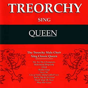 Treorchy Sing Queen