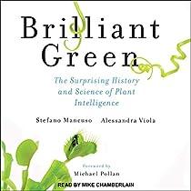 Brilliant Green by Stefano Mancuso, Alessandra Viola, Michael Pollan -  foreword, Joan Benham - translator   Audiobook   Audible.com