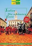 Italien. www.top10events.com. Die schönsten Feste.