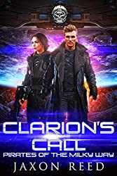 Clarion\'s Call (Pirates of the Milky Way Book 2)