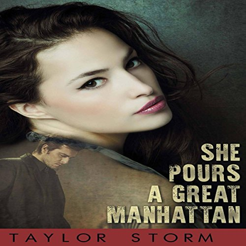 She Pours a Great Manhattan audiobook cover art