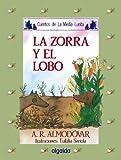 Media lunita nº 10. La zorra y el lobo (Infantil - Juvenil - Cuentos De La Media Lunita - Edición En Rústica)