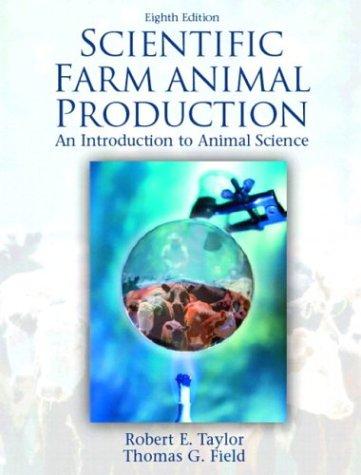 Scientific Farm Animal Production (8th Edition)