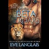 Bargain Audio Book - When a Beta Roars  A Lion s Pride  Book 2