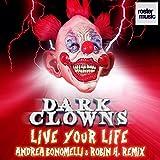 Live Your Life (Andrea Bonomelli & Robin H. Remix)