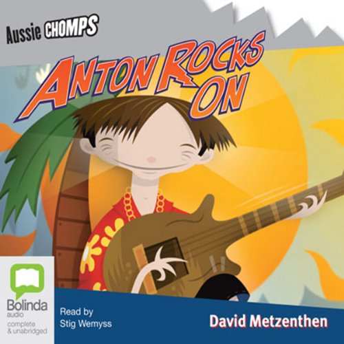 Anton Rocks On: Aussie Chomps audiobook cover art