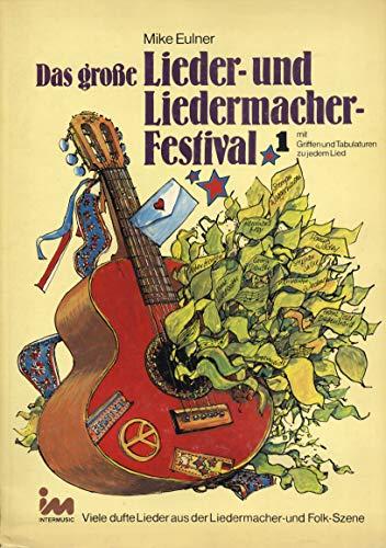 Das große Lieder-und Liedermacher-Festival 1