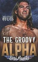 The Groovy Alpha (West Coast Wolves)