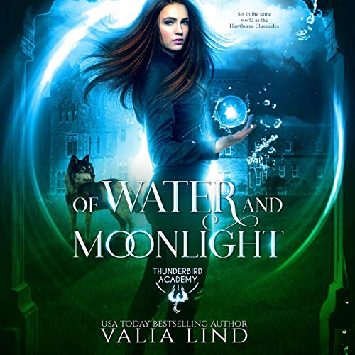 Of Water and Moonlight Audiobook By Valia Lind cover art