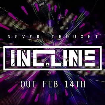 Never Thought (feat. Majestic Grime)