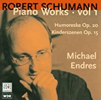 Schumann; Piano Works Vol.1