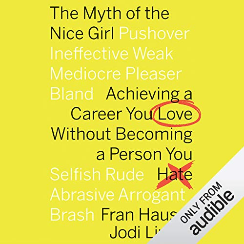 Couverture de The Myth of the Nice Girl