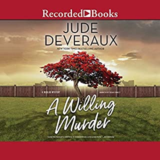 A Willing Murder                   Written by:                                                                                                                                 Jude Deveraux                               Narrated by:                                                                                                                                 Susan Bennett                      Length: 10 hrs and 56 mins     2 ratings     Overall 3.5