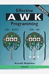 Effective AWK Programming Paperback