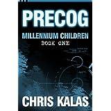 PRECOG: Millennium Children, Book 1 (English Edition)