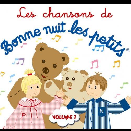Bonne nuit les petits, Vol. 1 (Les chansons)
