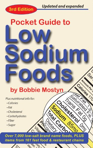 Compare Textbook Prices for Pocket Guide to Low Sodium Foods Third Edition, Third edition Edition ISBN 9780967396972 by Mostyn, Bobbie