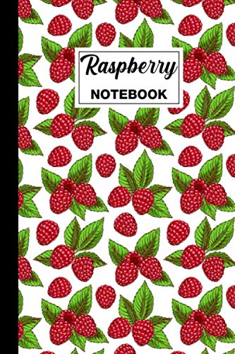 Raspberry Notebook: Raspberry Lined Notebook Journal | Raspberry Themed Gift For Raspberry Lovers | Ideal For Jotting Down Ideas, Drawing, Note Taking | 6