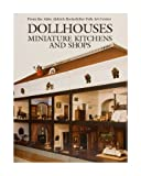 Dollhouses, Miniature Kitchens, and Shops from the Abby Aldrich Rockefeller Folk Art Center (COLONIAL WILLIA) - Abby Aldrich Rockefeller Folk Art Center