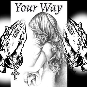 Your Way (feat. Sanoj)