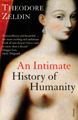 An Intimate History Of Humanity (English Edition)