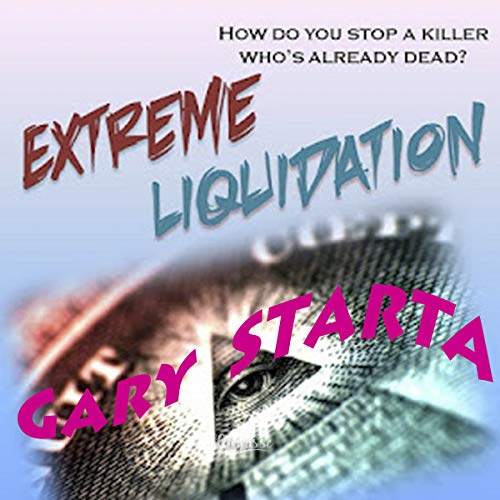 Extreme Liquidation audiobook cover art