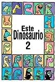 Este Dinosaurio Es... Libro 2 (Libro para niños entre las edades 3-6) (Mis primeros libros electrónicos)