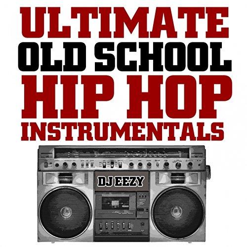 Ultimate Old School Hip Hop Instrumentals