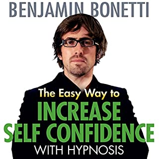 The Easy Way to Increase Self-Confidence with Hypnosis cover art