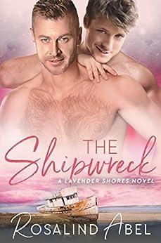 The Shipwreck (Lavender Shores Book 4) by [Rosalind Abel]
