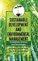 SUSTAINABLE DEVELOPMENT AND ENVIRONMENTAL MANAGEMENT: INNOVATIONS, SCIENCES AND TECHNOLOGIES