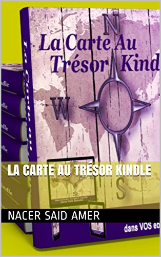 La carte au trésor Kindle (French Edition)