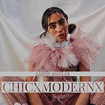Chicx Modernx