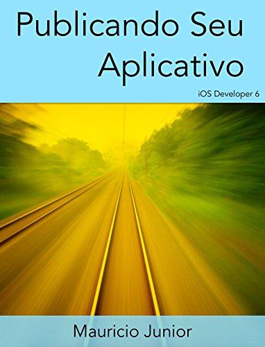 Publicando seu aplicativo: iOS Developer
