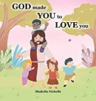 God made you to love you