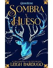Sombra y hueso: Grishaverse, trilogía Sombra y hueso, 1