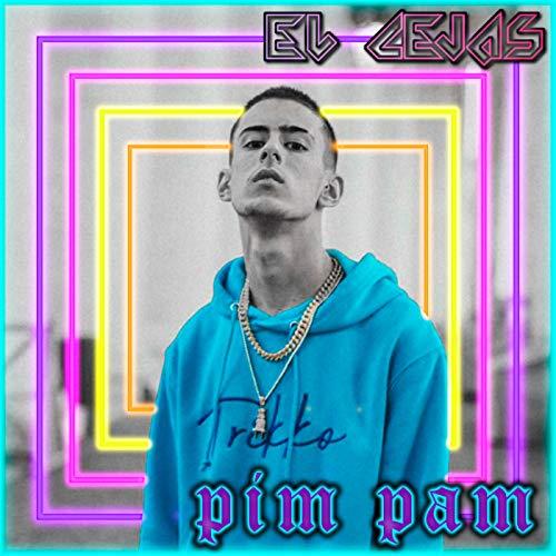 Pim Pam [Explicit]